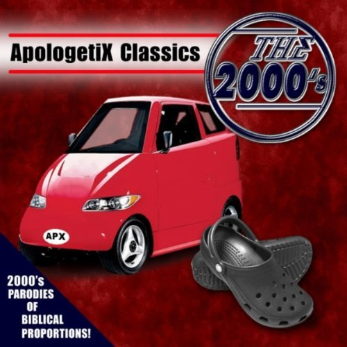 Apologetix classics the 2000 39 s one way uk for House classics 2000