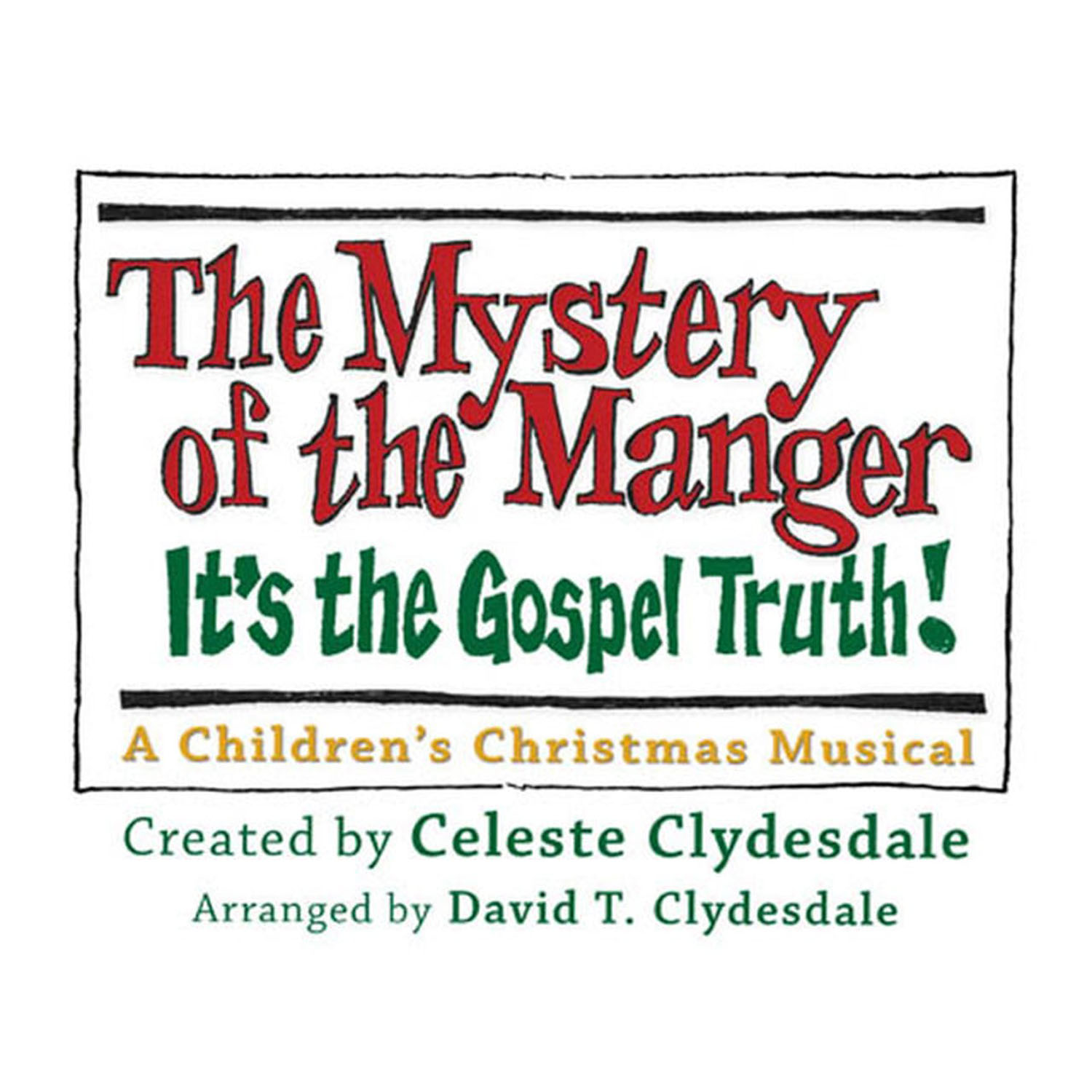 The Mystery of the Manger Musical