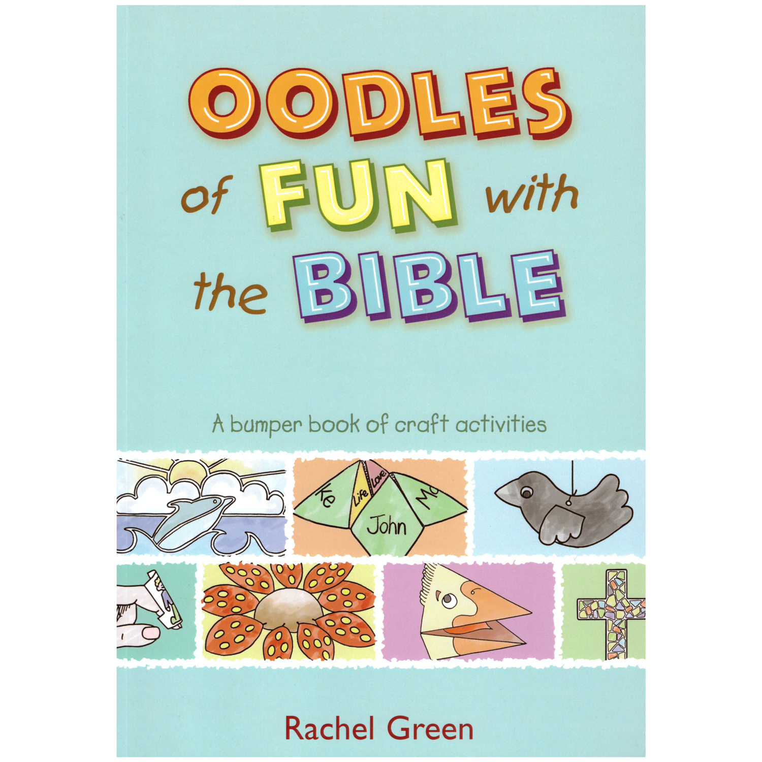 Oodles Of Fun With The Bible Craft Activities One Way Uk